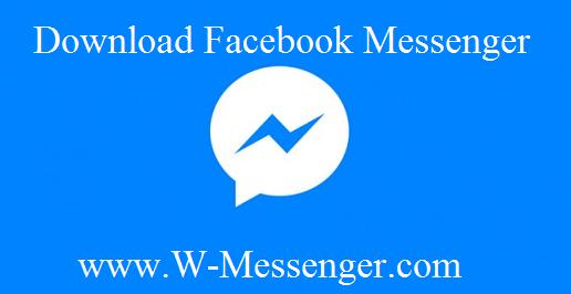 Facebook Messenger Download & Install Facebook App