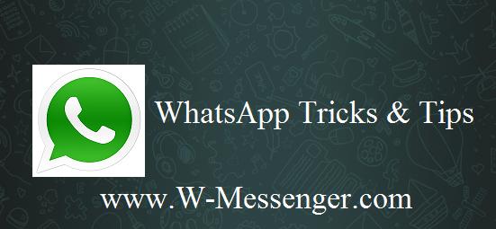 Whatsapp Tricks & Tips