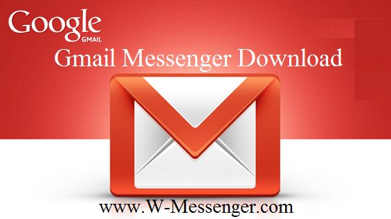 Gmail Messenger Download & Install Gmail App